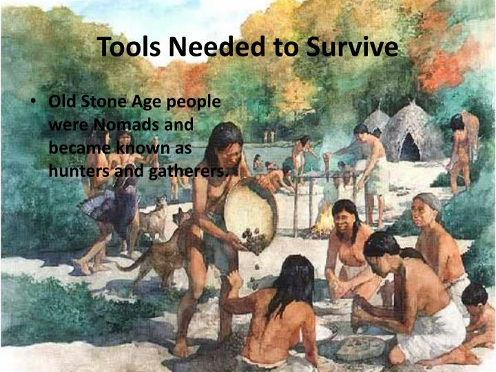 Tools Needed to Survive