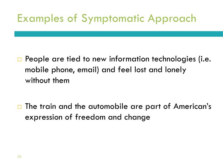 Examples of Symptomatic Approach