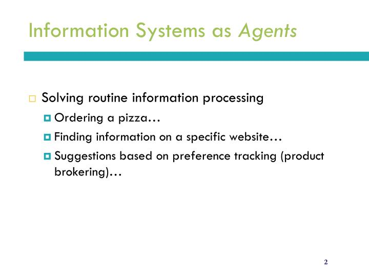 Information systems as agents