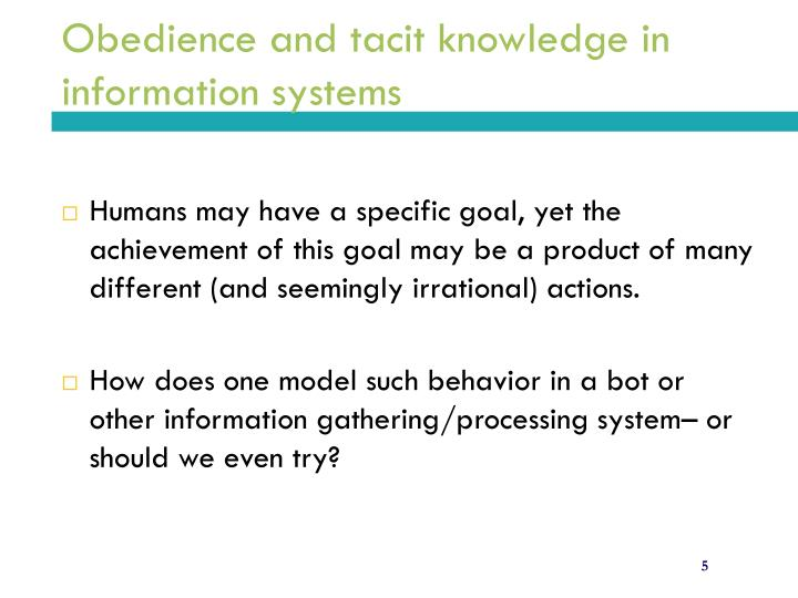 Obedience and tacit knowledge in information systems
