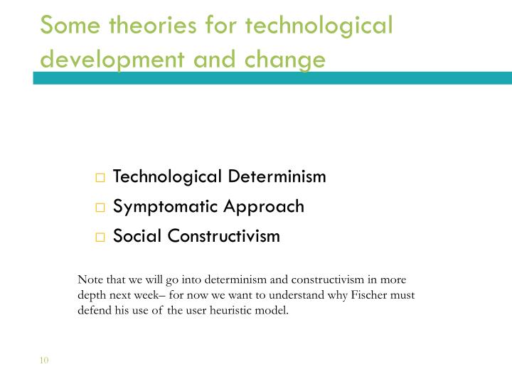 Some theories for technological development and change