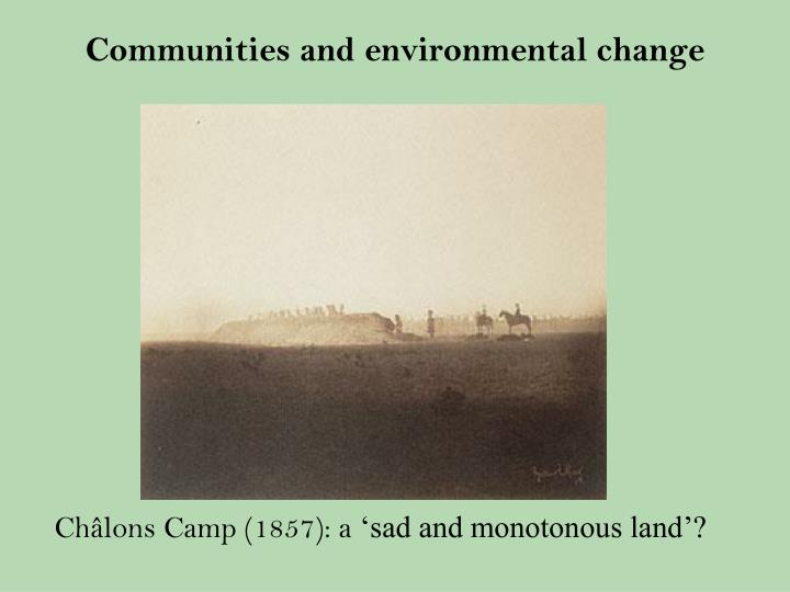 Communities and environmental change