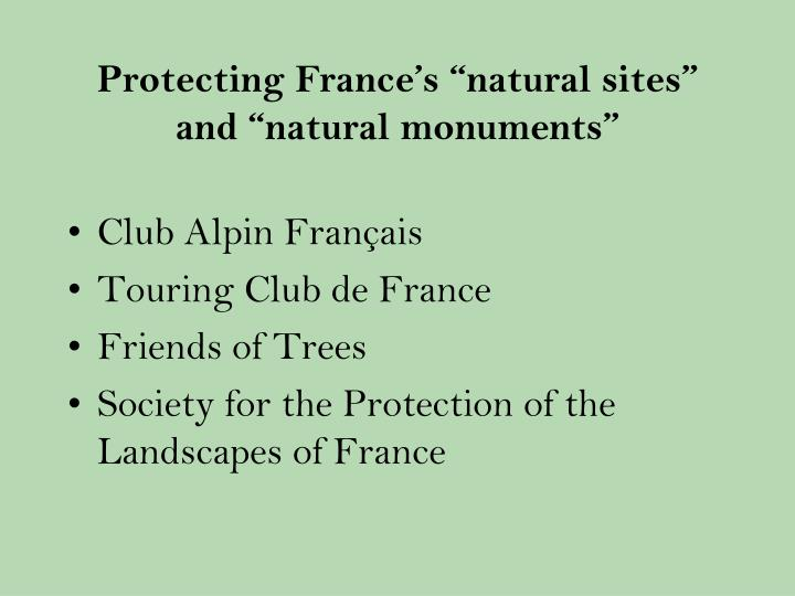"Protecting France's ""natural sites"" and ""natural monuments"""