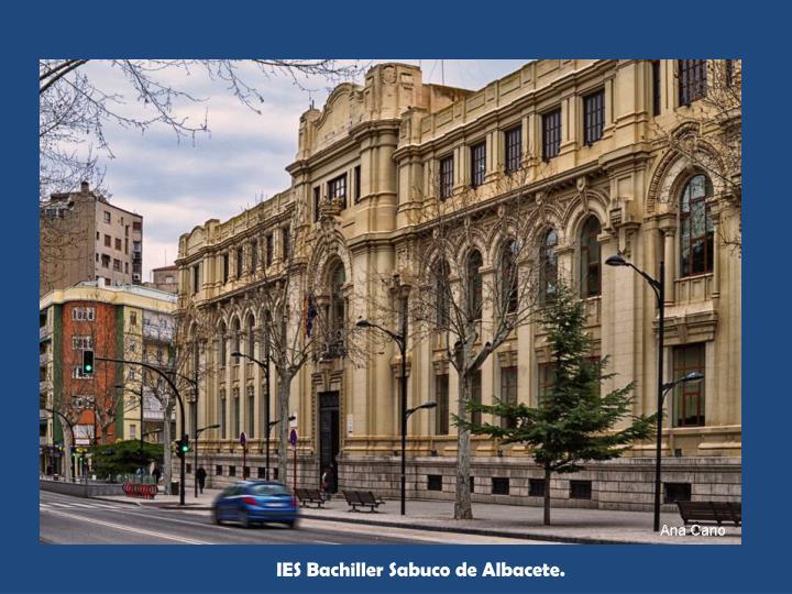 IES Bachiller Sabuco de Albacete.