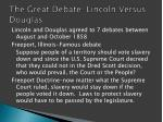 the great debate lincoln versus douglas