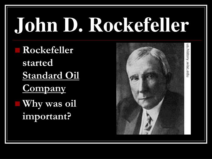a overview of john drockefeller and standard oil