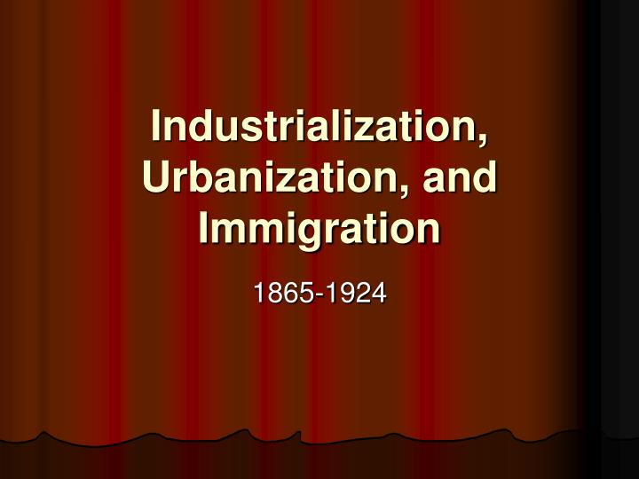 industrialization and urbanization in china history essay Focusing on urban development and the influence of urbanization on industrialization, this in this essay i shall describe a view of the relationship between modernization and industrialization the result is a major contribution to our understanding of the process of urbanization in the united states.