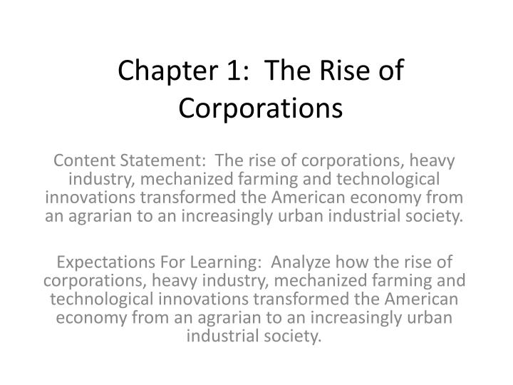 Chapter 1 the rise of corporations
