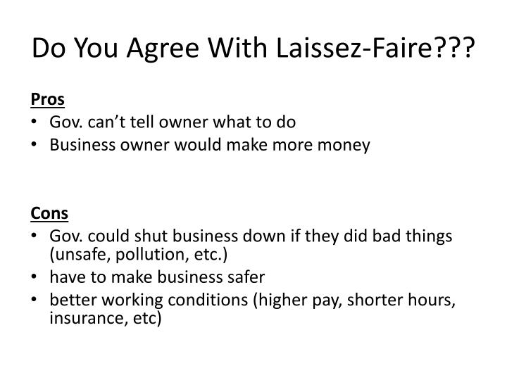 Do You Agree With Laissez-Faire???