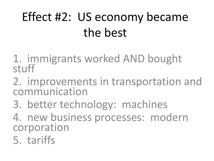 Effect #2:  US economy became the best
