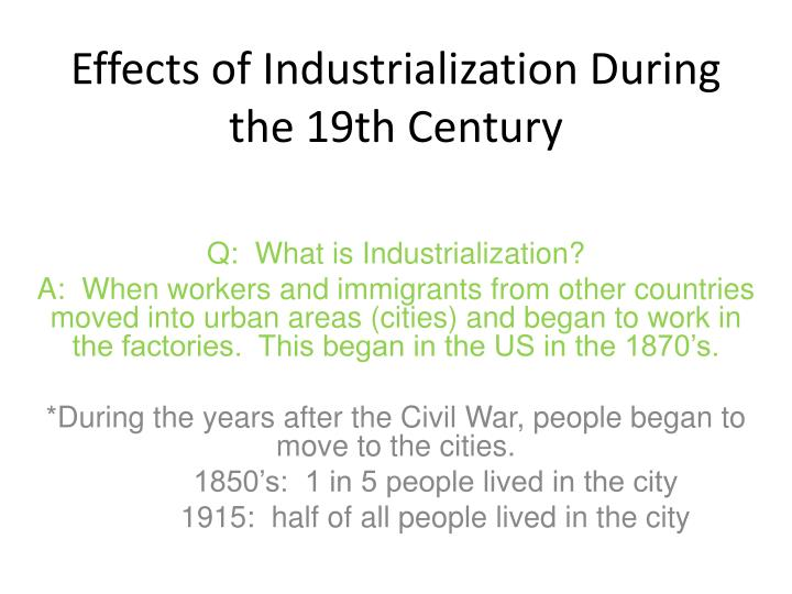 Effects of Industrialization During the 19th Century