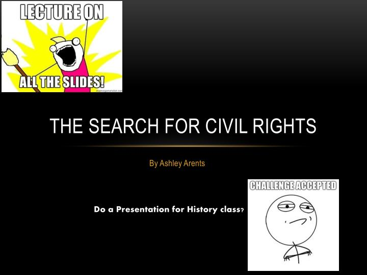 the search for civil rights n.