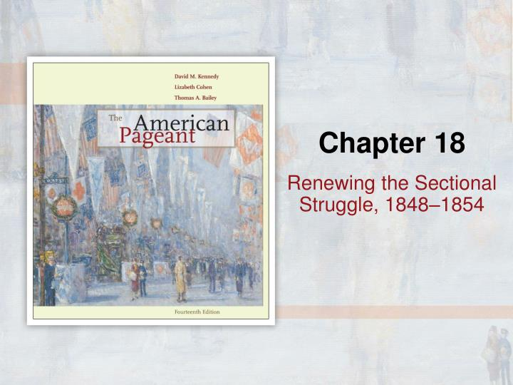 renewing the sectional struggle 1848 1854 n.
