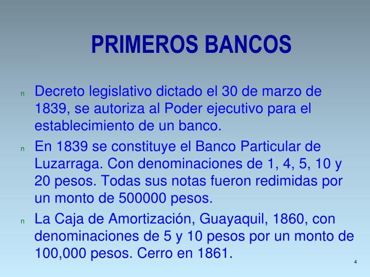 PRIMEROS BANCOS