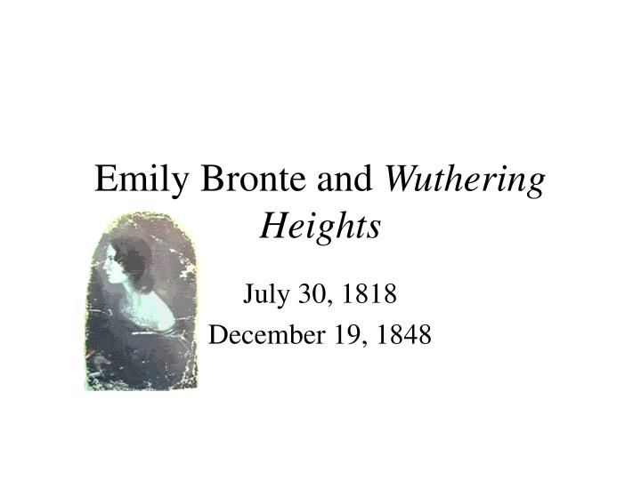 thesis statement for wuthering heights Wuthering heights by emily bronte - wuthering heights, written by emily bronte, has 323 pages the genre of wuthering heights is realistic fiction, and it is a romantic novel.