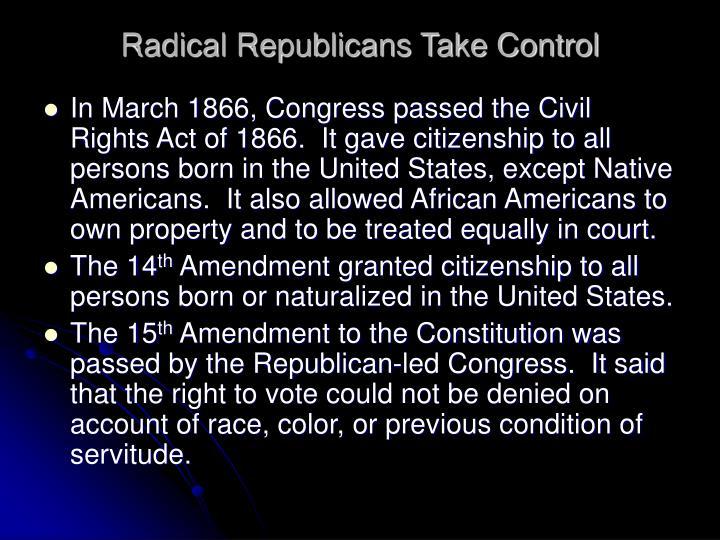 Radical Republicans Take Control