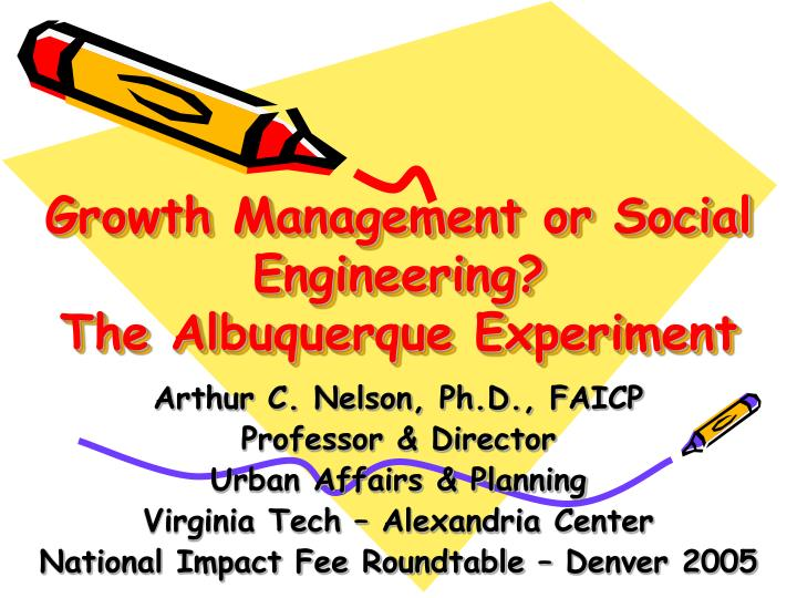growth management or social engineering the albuquerque experiment n.
