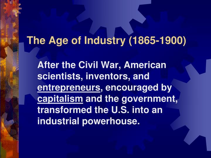 the age of industry 1865 1900 n.