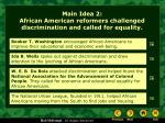 main idea 2 african american reformers challenged discrimination and called for equality