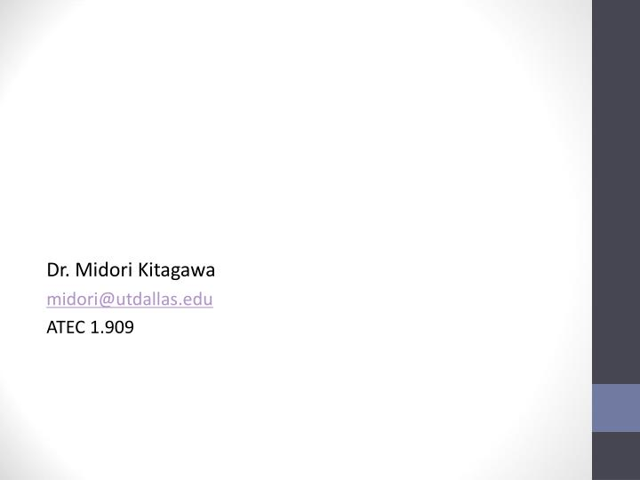 Dr. Midori Kitagawa