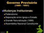 governo provis rio 1889 1891