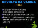 revolta da vacina 1904