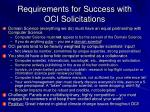 requirements for success with oci solicitations