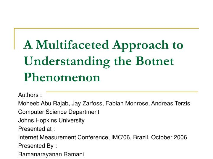 a multifaceted approach to understanding the botnet phenomenon n.
