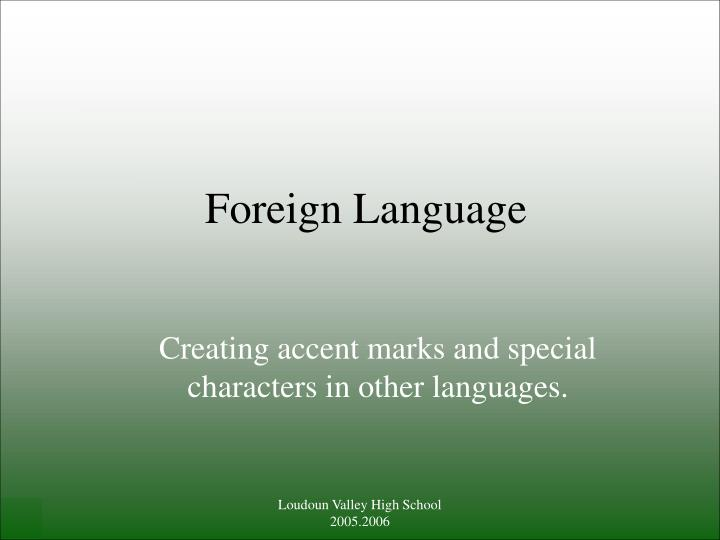 foreign language n.