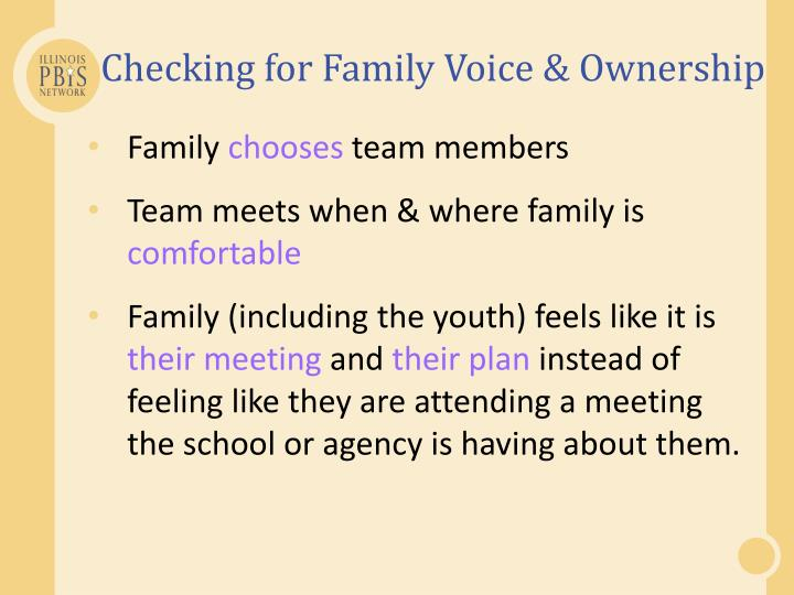 Checking for Family Voice & Ownership