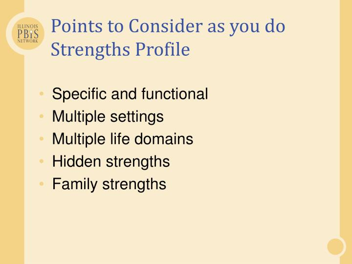Points to Consider as you do Strengths Profile