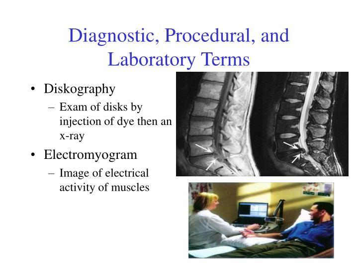 Diagnostic, Procedural, and Laboratory Terms