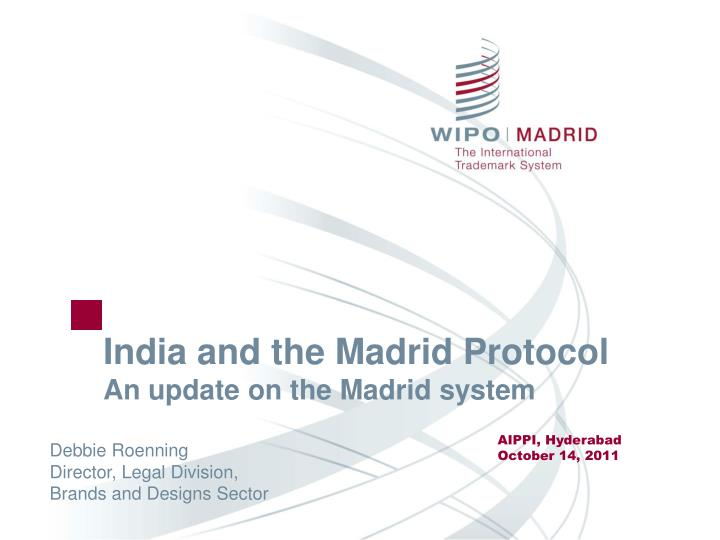 india and the madrid protocol an update on the madrid system n.