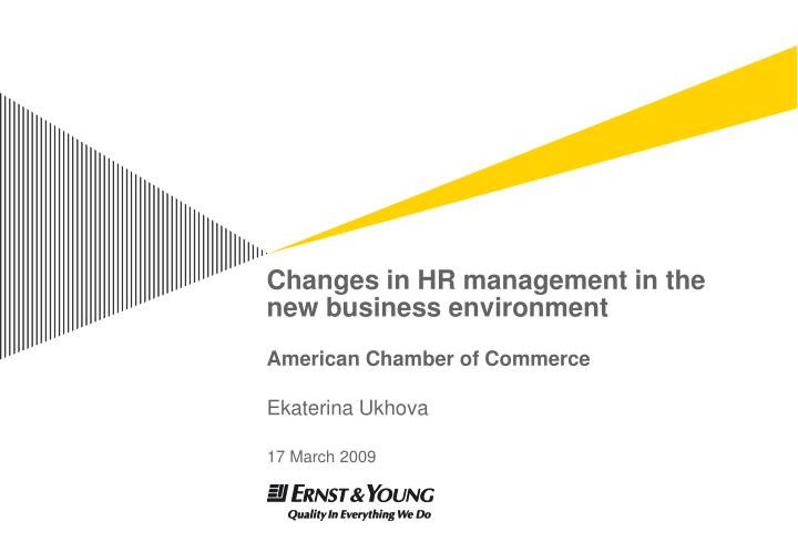 changes in hr management in the new business environment american chamber of commerce n.