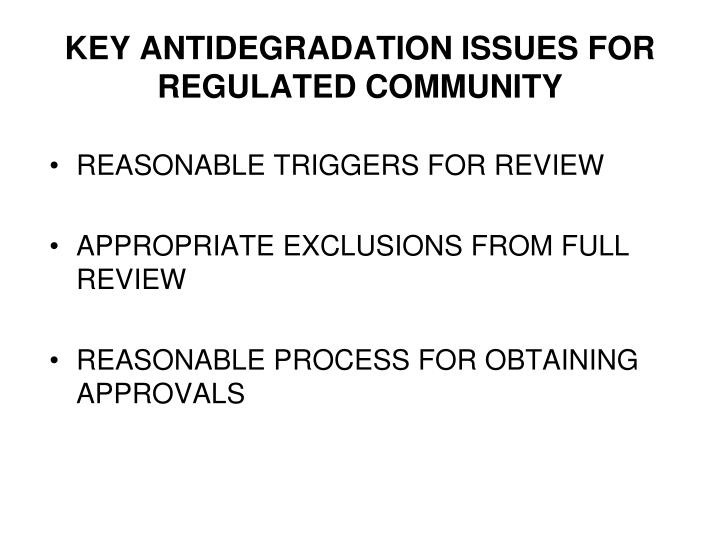 key antidegradation issues for regulated community n.