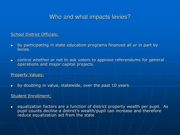 Who and what impacts levies1