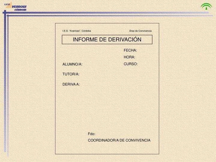 """I.E.S. """"Averroes"""". Córdoba                                                         Área de Convivencia"""