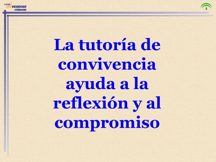 La tutoría de convivencia ayuda a la reflexión y al compromiso