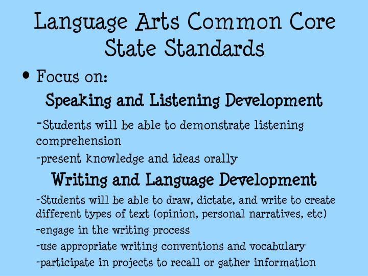 Language Arts Common Core State Standards