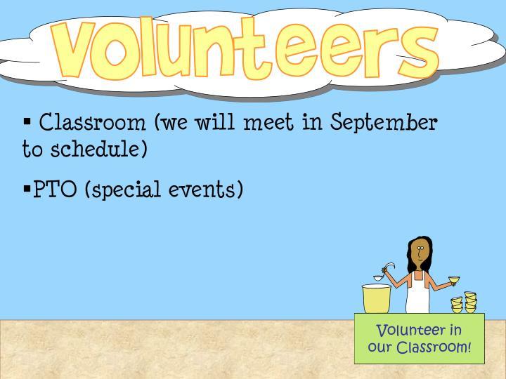 Volunteer in our Classroom!
