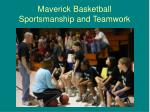 maverick basketball sportsmanship and teamwork