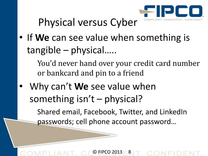 Physical versus Cyber