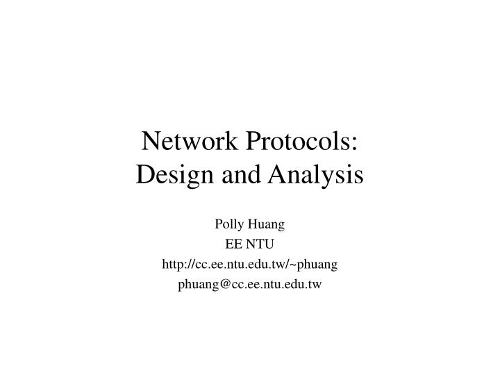 network protocols design and analysis n.