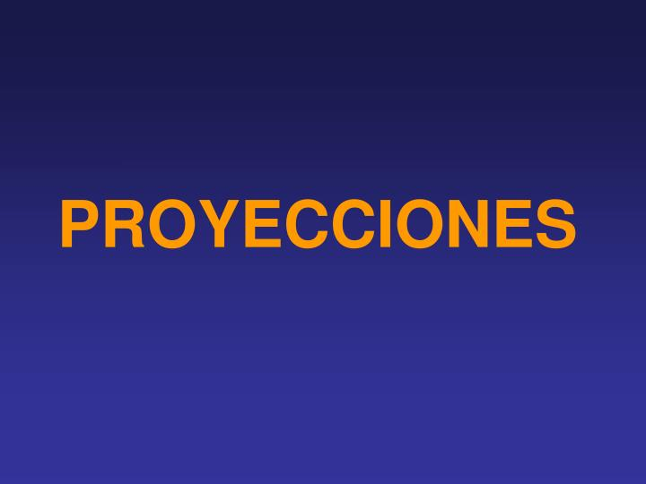 PROYECCIONES