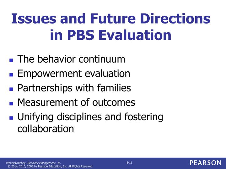 Issues and Future Directions in PBS Evaluation