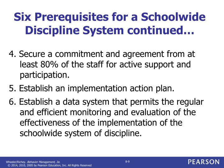 Six Prerequisites for a Schoolwide Discipline System continued…