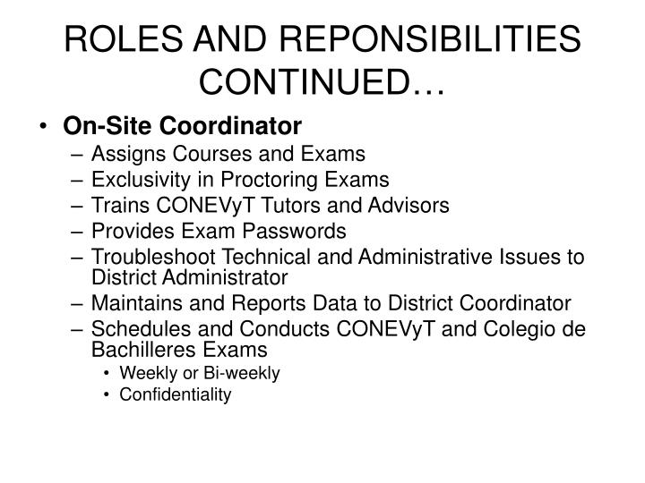 Roles and reponsibilities continued