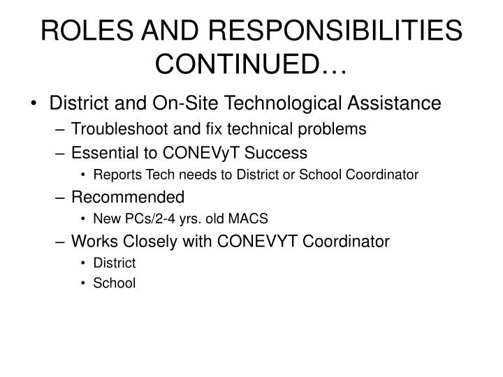 ROLES AND RESPONSIBILITIES CONTINUED…