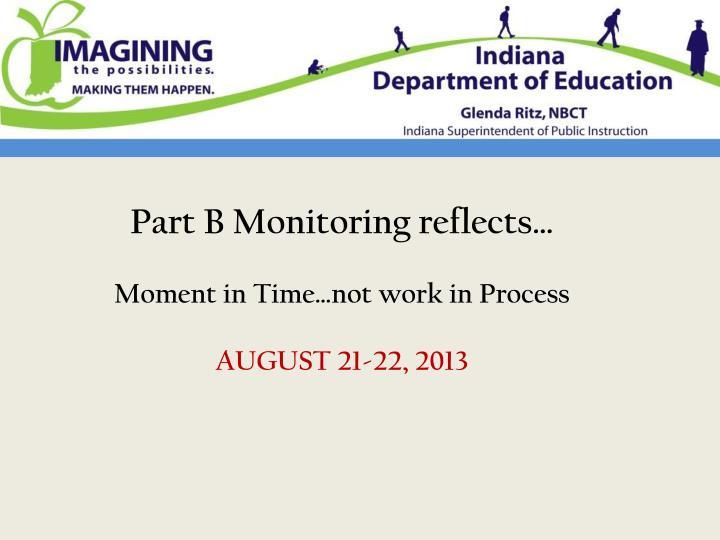 Part B Monitoring reflects…