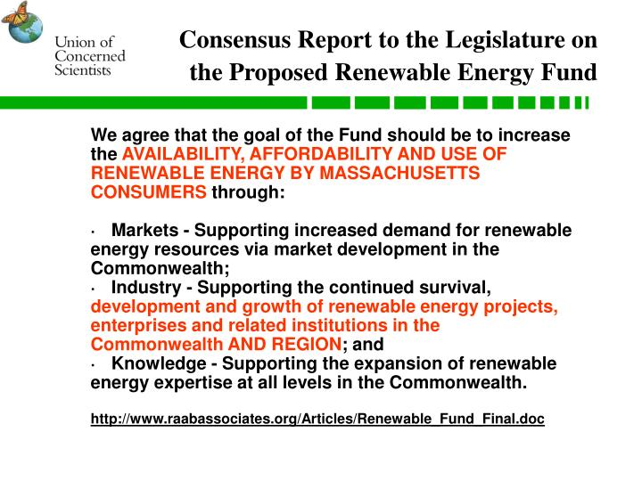 Consensus Report to the Legislature on the Proposed Renewable Energy Fund